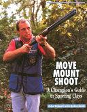 Move, Mount, Shoot