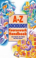 The Complete A Z Sociology Coursework Handbook