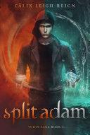Split Adam: Scion Saga Book 2 Pdf/ePub eBook