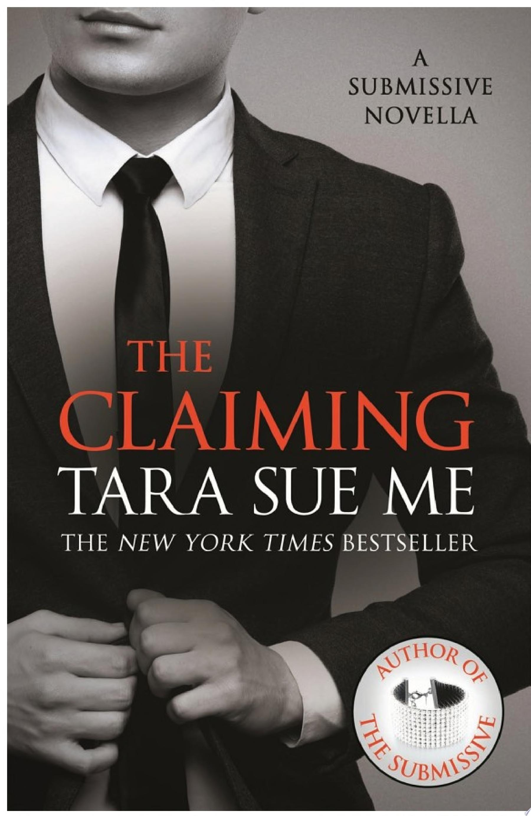 The Claiming  A Submissive Novella 7 5