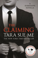 The Claiming: A Submissive Novella 7.5