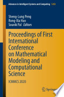 Proceedings of First International Conference on Mathematical Modeling and Computational Science