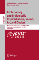 Evolutionary and Biologically Inspired Music, Sound, Art and Design Pdf/ePub eBook