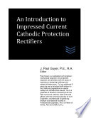 An Introduction to Impressed Current Cathodic Protection Rectifiers
