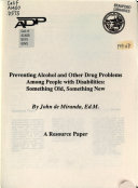 Preventing Alcohol And Other Drug Problems Among People With Disabilities