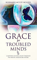 Grace For Troubled Minds