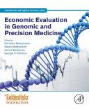Economic Evaluation in Genomic and Precision Medicine