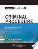 Casenote Legal Briefs for Criminal Procedure  Keyed to Chemerinsky and Levenson