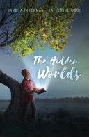 The Hidden Worlds