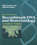 Recombinant DNA and Biotechnology