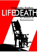 Life or Death: An Analysis of Reinstatement