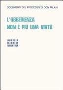 L'obbedienza non è più una virtù. Documenti del processo di Don Milani