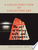 A Collector   s View of Collecting Art