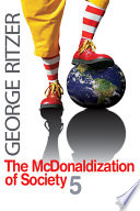 """The McDonaldization of Society 5"" by George Ritzer"