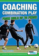 Coaching Combination Play - From Build Up to Finish