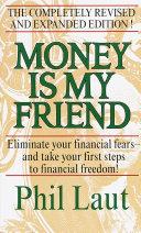 Money Is My Friend