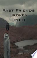 Past Friends   Broken Trust