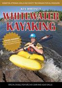 Whitewater Kayaking with Ken Whiting