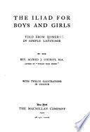 The Iliad for Boys and Girls, Told from Homer in Simple Language by Alfred John Church PDF