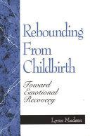 Rebounding from Childbirth