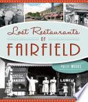 Lost Restaurants of Fairfield