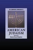 The Cambridge Companion to American Judaism