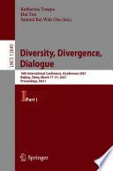 Diversity  Divergence  Dialogue