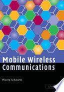 Mobile Wireless Communications