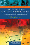 Redesigning the Clinical Effectiveness Research Paradigm