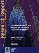 The Economics of the Proposed European Takeover Directive