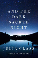 And the Dark Sacred Night Book