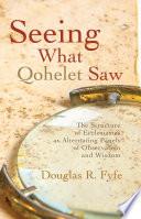 Seeing What Qohelet Saw