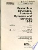 Research in Structures  Structural Dynamics and Materials  1989