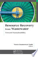 Resource Recovery from Wastewater