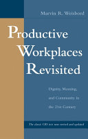Productive Workplaces Revisited