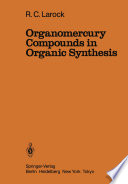 Organomercury Compounds in Organic Synthesis