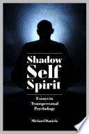 Shadow Self Spirit PDF