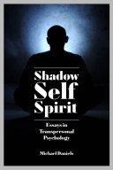 Shadow  Self  Spirit