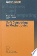 Soft Computing in Mechatronics