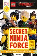 LEGO® NINJAGO® MovieTM Secret Ninja Force