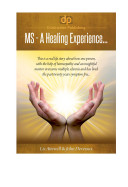 Multiple Sclerosis   A Healing Experience