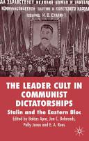 The Leader Cult In Communist Dictatorship
