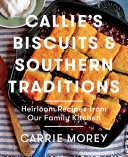 Callie's Biscuits and Southern Traditions