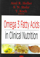 Omega 3 Fatty Acids in Clinical Nutrition