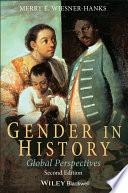 Gender in History  : Global Perspectives
