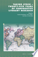 Taking Stock Twenty Five Years Of Comparative Literary Research