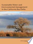 Sustainable Water and Environmental Management in the California Bay-Delta