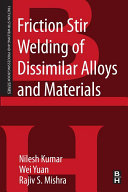 Friction Stir Welding of Dissimilar Alloys and Materials