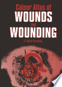 Colour Atlas Of Wounds And Wounding Book PDF
