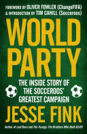 World Party: The Inside Story of the Socceroos' Greatest ...